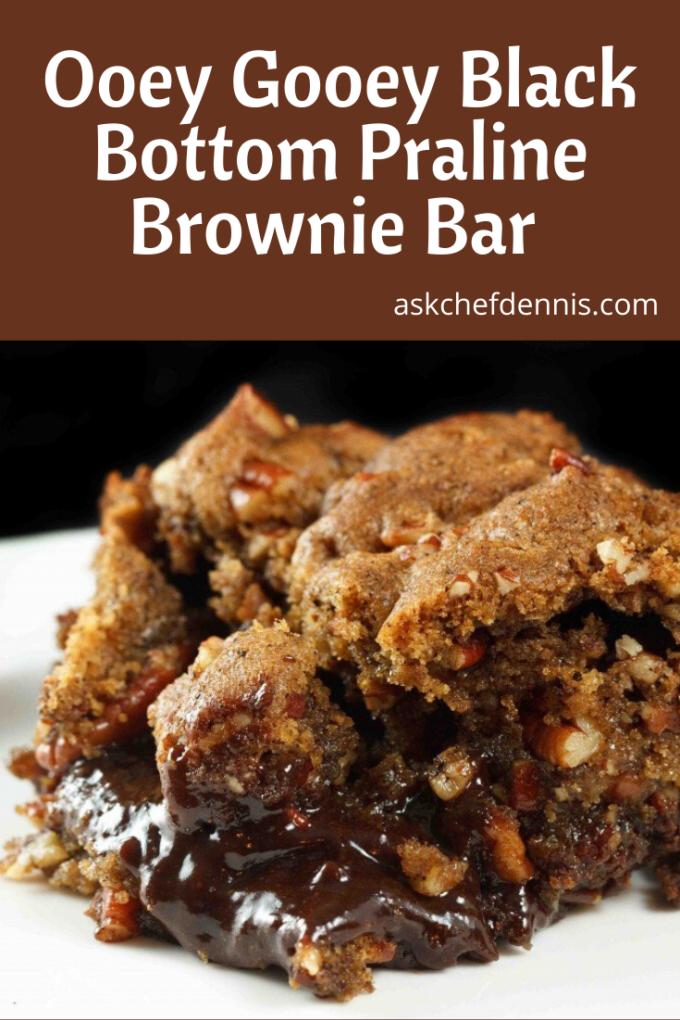 pinterest image for Ooey Gooey Black Bottom Praline Brownie Bar