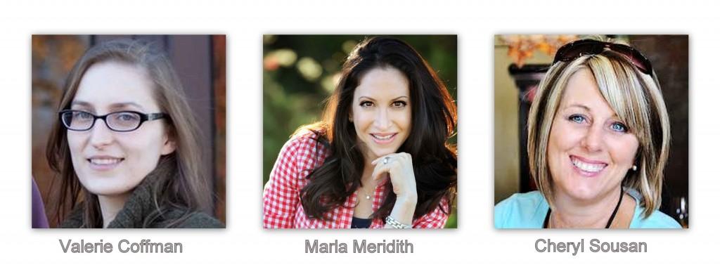 Valerie Coffman, Marla Meridith, Cheryl Sousan