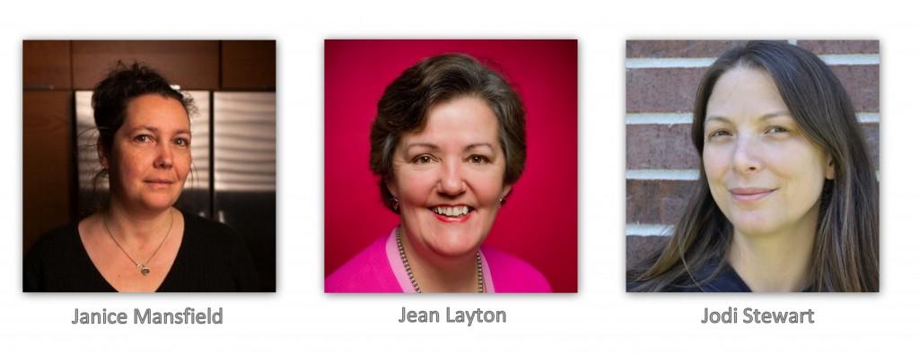 Jean Layton, Janice Mansfield, Jodi Stewart