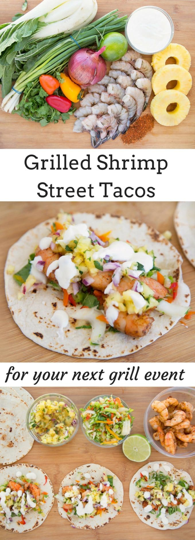 you'll love my grilled shrimp street tacos recipe at your next grill event! Flour tortilla filled with a bok choy slaw, grilled seasoned shrimp, pineapple salsa and a lime crema. All thanks to The American Shrimp Company #ad