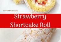 pinterest image for strawberry shortcake roll