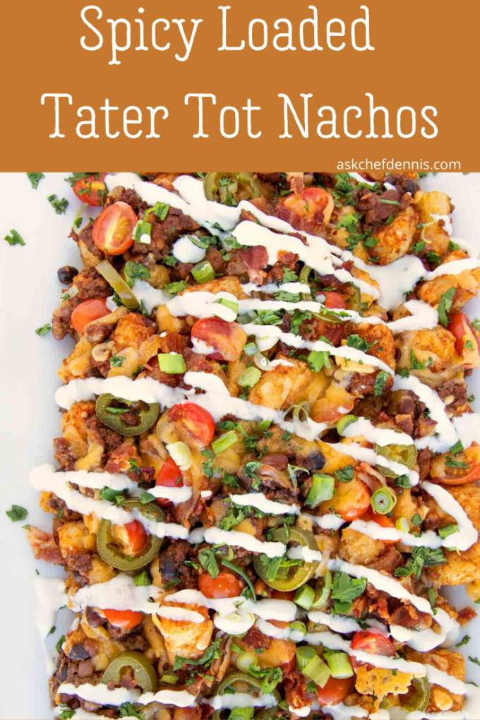 Pinterest image for spicy loaded tater tot nachos